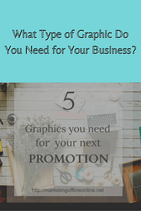 Graphics you Need for your Business