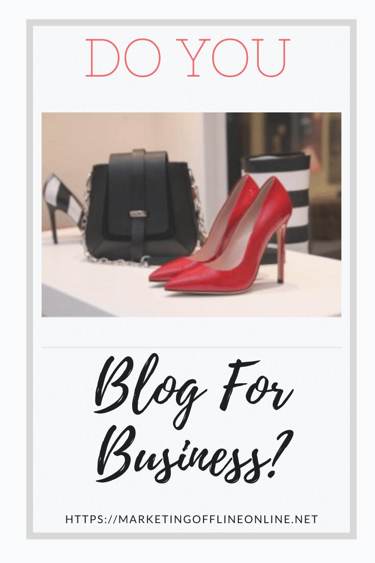 Do You Blog for Business