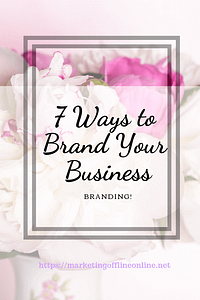 7 Ways to Brand Your Business